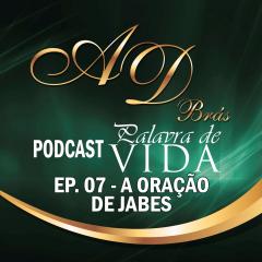Episódio 07 – PodCast – PALAVRA DE VIDA